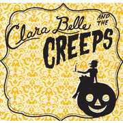 Clara Belle and The Creeps