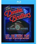 The Doobie Brothers: Let the Music Play , The Doobie Brothers