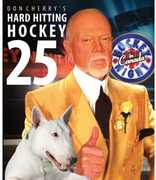 Hard Hitting Hockey 25 , Don Cherry
