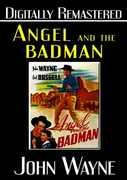 Angel & the Badman , John Wayne