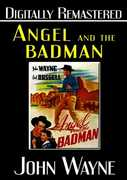Angel and the Badman , John Wayne