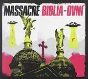 Biblia-Ovni [Import] , Massacre