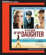 In the Name of My Daughter , Catherine Deneuve