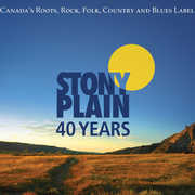 40 Years Of Stony Plain Records , Various Artists