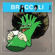 Broccoli , D.R.A.M.