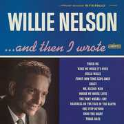 ...and Then I Wrote , Willie Nelson