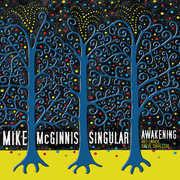 Singular Awakening , Mike McGinnis