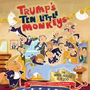 Trump's Ten Little Monkeys: The White House Is a Zoo