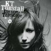Eye to the Telescope , KT Tunstall
