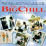 The Big Chill (More Songs From the Original Soundtrack)