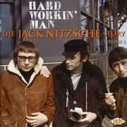 Hard Workin Man: The Jack Nitzsche Story, Vol. 2 [Import]