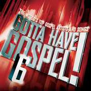 Gotta Have Gospel, Vol. 6 , Various Artists