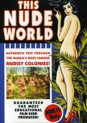 This Nude World: Authentic Trip Famous Nudist , Leo Donnelly