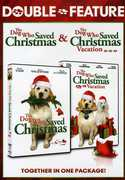 The Dog Who Saved Christmas /  The Dog Who Saved Christmas Vacation , Dean Cain