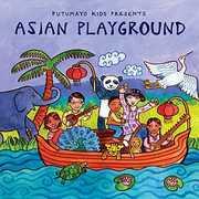 Asian Playground , Putumayo Kids Presents