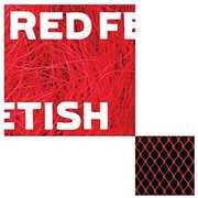 Derangement of Synapses , Red Fetish