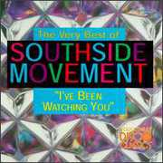 I've Been Watching You: Very Best Of Southside Movement