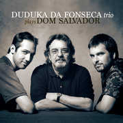 Plays Dom Salvador , Duduka Da Fonseca Trio