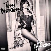 Sex And Cigarettes , Toni Braxton