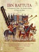 Ibn Battuta - The Traveler Of Islam , Jordi Savall