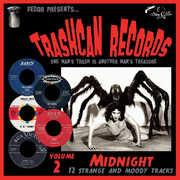 Trashcan Records Volume 2: Midnight , Various Artists