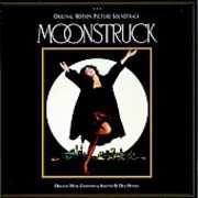 Moonstruck (Original Soundtrack)
