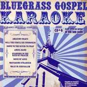 Bluegrass Gospel Karaoke , Karaoke