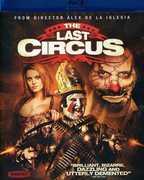 The Last Circus , Fernando Guillen-Cuervo