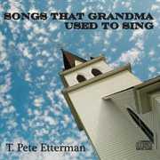 Songs That Grandma Used to Sing
