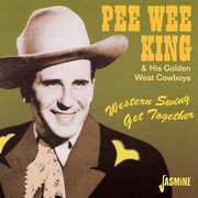 Western Swing Get Together [Import] , Pee Wee King