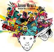 Jason Mraz's Beautiful Mess - Live on Earth , Jason Mraz