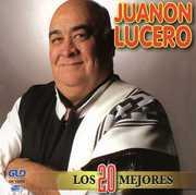 20 Mejores [Import] , Juanon Lucero