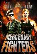 Mercenary Fighters , Peter Fonda