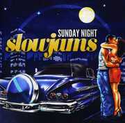 Sunday Night Slow Jams /  Various , Various Artists