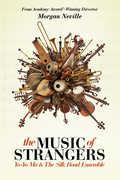 The Music of Strangers: Yo-Yo Ma And the Silk Road Ensemble , Yo-Yo Ma