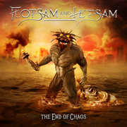 The End Of Chaos , Flotsam & Jetsam