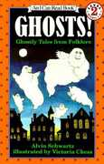 Ghosts!: Ghostly Tales from Folklore