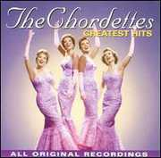 Greatest Hits , The Chordettes