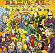 Clash Of The Titans: The System Shakedown Remixes