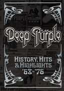 Deep Purple: History, Hits & Highlights '68-'76 , Deep Purple