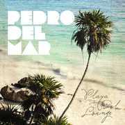 Playa Del Lounge [Import] , Pedro del Mar