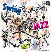 Swing Jazz /  Various [Import] , Various Artists