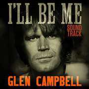 Glen Campbell: I'll Be Me (Original Soundtrack)