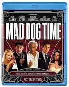 Mad Dog Time , Richard Dreyfuss
