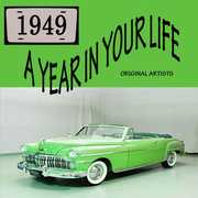 A Year In Your Life 1949 , Various Artists