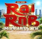 Rai Rnb Mix Party 2016 /  Various [Import] , Various Artists