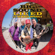 The Big Sound Of Lil' Ed And The Blues Imperials , Lil Ed & the Blues Imperials
