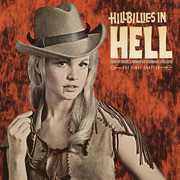 Hillbillies In Hell: Country Music's Tormented (1952-1974) , Various Artists