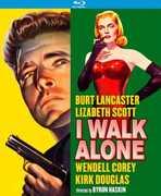 I Walk Alone , Burt Lancaster