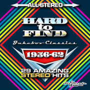 Hard To Find Jukebox Classics 1956-62: 29 Stereo Hits , Various Artists